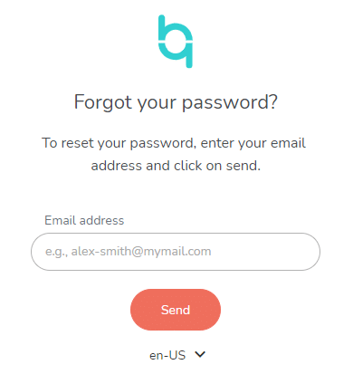 You can reset your password if you forgot it.
